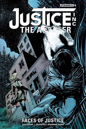Justice Inc The Avenger Faces Of Justice #3
