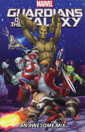 Marvel Universe Guardians Of The Galaxy An Awesome Mix TP Digest