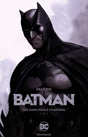 Batman The Dark Prince Charming Book 1 HC