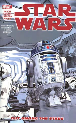 Star Wars (Marvel) Vol 6 Out Among The Stars TP