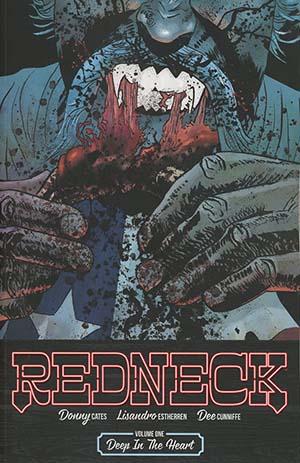 Redneck Vol 1 Deep In The Heart TP