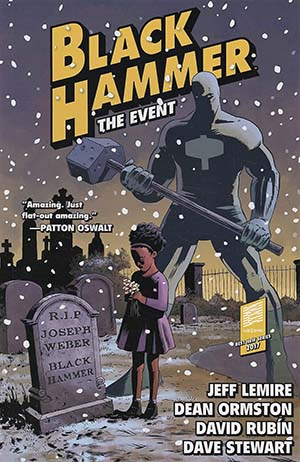 Black Hammer Vol 2 The Event TP