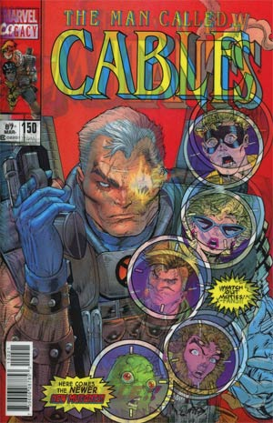 Cable Vol 3 #150 Cover B Variant Rob Liefeld Lenticular Homage Cover (Marvel Legacy Tie-In)