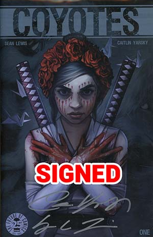 Coyotes #1 Cover B Signed By Sean Lewis & Caitlin Yarsky