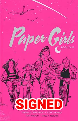 Paper Girls Deluxe Edition Vol 1 HC Signed By Brian K Vaughan & Cliff Chiang