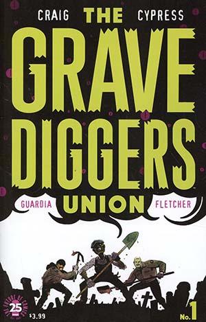 Gravediggers Union #1 Cover A Regular Wes Craig Cover