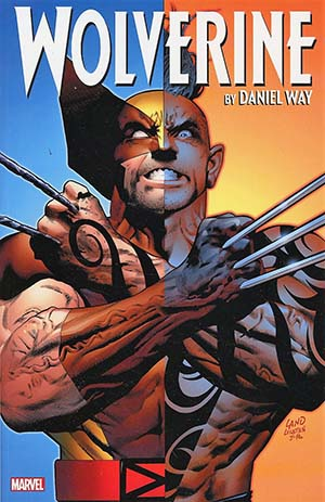 Wolverine By Daniel Way Complete Collection Vol 3 TP