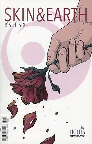 Skin & Earth #6 Cover A Regular Lights Flower Cover