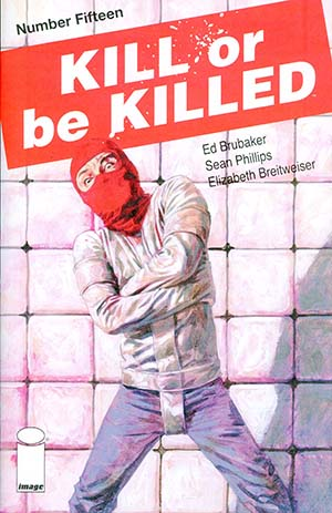 Kill Or Be Killed #15 Cover A 1st Ptg