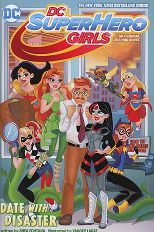 DC Super Hero Girls Vol 5 Date With Disaster TP