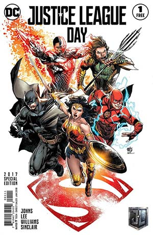 Justice League Day #1 Special Edition - FREE - Limit 1 Per Customer