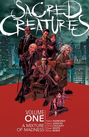 Sacred Creatures Vol 1 A Mixture Of Madness TP
