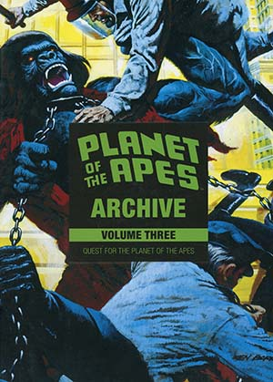 Planet Of The Apes Archive Vol 3 Quest For The Planet Of The Apes HC