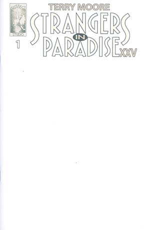 Strangers In Paradise XXV #1 Cover B Incentive Blank Variant Cover