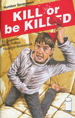 Kill Or Be Killed #17 Cover A Regular Sean Phillips Cover
