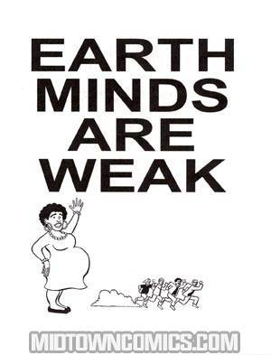 Earth Minds Are Weak #1 Mini-Comic
