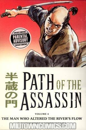 Path Of The Assassin Vol 4 The Man Who Altered The Rivers Flow TP