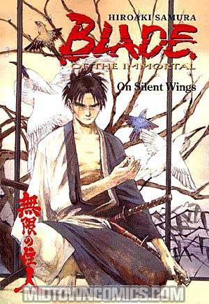 Blade Of The Immortal Vol 4 On Silent Wings TP