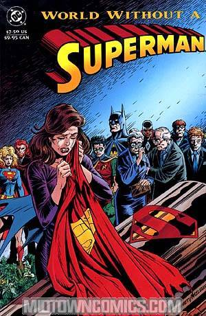Superman World Without A Superman TP