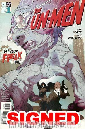 Un-Men #1 Signed By Whalen Hawthorne And Hanuka