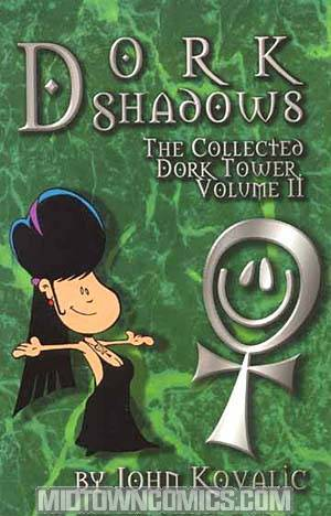 Dork Shadows The Coll Dork Tower Vol 2 TP
