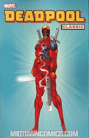 Deadpool Classic Vol 1 TP