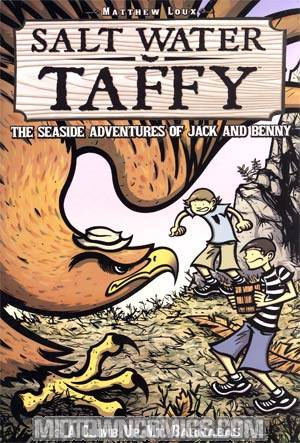 Salt Water Taffy Seaside Adventures Of Jack And Benny Vol 2 A Climb Up Mt Barnabas GN