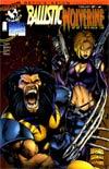 Ballistic/ Wolverine #1