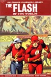 DC Comics Classics Library Flash Of Two Worlds HC