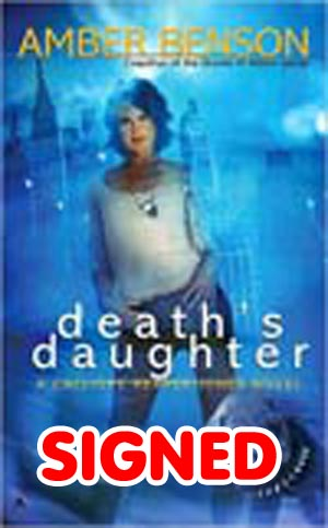 Deaths Daughter A Calliope Reaper-Jones Novel MMPB Signed By Amber Benson