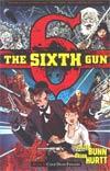 Sixth Gun Vol 1 Cold Dead Fingers TP