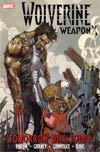 Wolverine Weapon X Vol 3 Tomorrow Dies Today HC