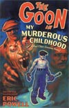 Goon Vol 2 My Murderous Childhood (And Other Grievous Yarns) TP 2nd Edition
