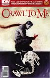 Crawl To Me #1 Regular Cover B