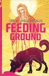 Feeding Ground HC English Edition
