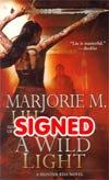 Wild Light Hunter Kiss Series #3 MMPB Signed By Marjorie Liu