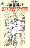 Terry Moores How To Draw #2 Expressions