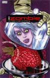 iZombie Vol 3 Six Feet Under And Rising TP