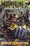 Wolverine The Best There Is Broken Quarantine HC