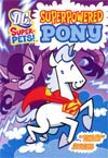 DC Super-Pets Superpowered Pony TP