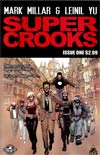 Supercrooks #1 1st Ptg Regular Leinil Francis Yu Cover