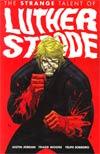Luther Strode Vol 1 Strange Talent Of Luther Strode TP