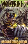 Wolverine The Best There Is Broken Quarantine TP