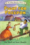 Fight For Freedom Cartoon Chronicles Of America TP