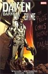 Daken Dark Wolverine Pride Comes Before The Fall TP
