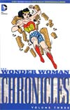 Wonder Woman Chronicles Vol 3 TP