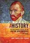 AHistory An Unauthorised History Of The Doctor Who Universe TP 3rd Edition