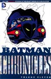 Batman Chronicles Vol 11 TP