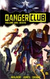 Danger Club Vol 1 Death TP