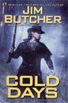 Cold Days The Dresden Files Vol 14 HC Signed By Jim Butcher